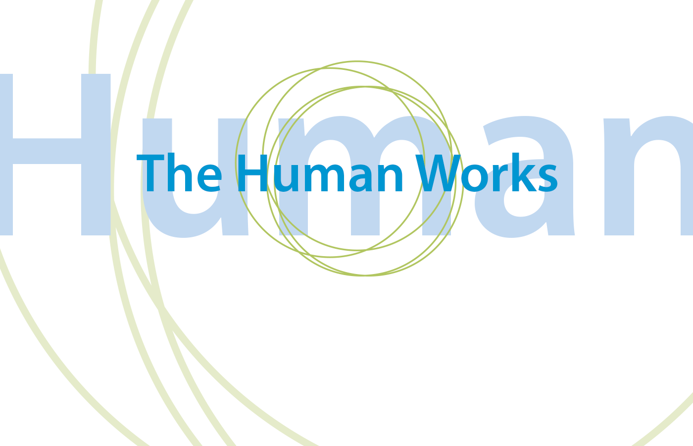 The Human Works